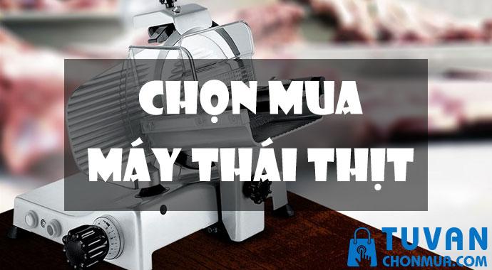 kinh nghiệm chọn mua máy cắt thịt