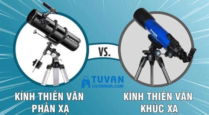chọn kính thiên văn khúc xạ hay phản xạ