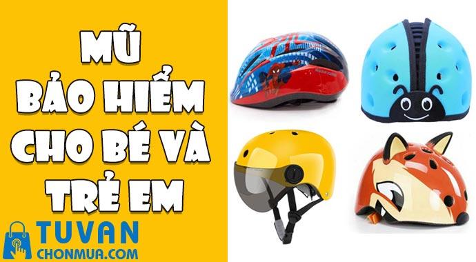 mũ bảo hiểm cho bé và trẻ em